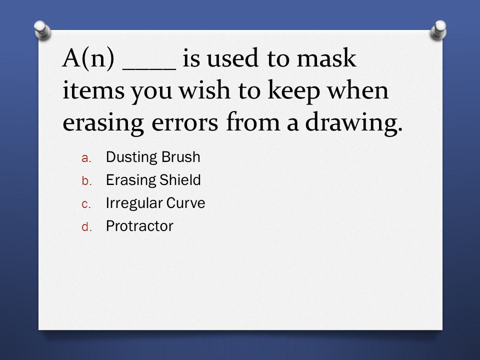 A(n) ____ is used to mask items you wish to keep when erasing errors from a drawing.