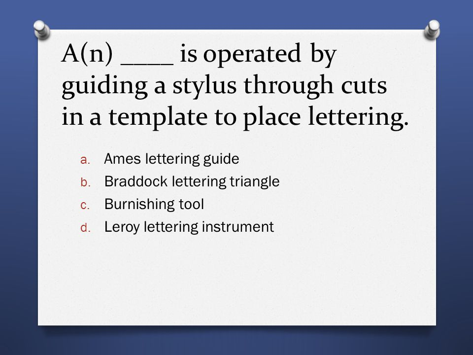 A(n) ____ is operated by guiding a stylus through cuts in a template to place lettering.