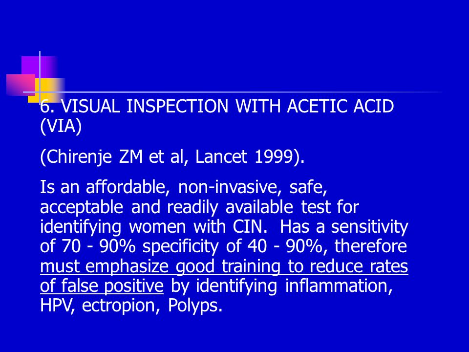 6. VISUAL INSPECTION WITH ACETIC ACID (VIA)