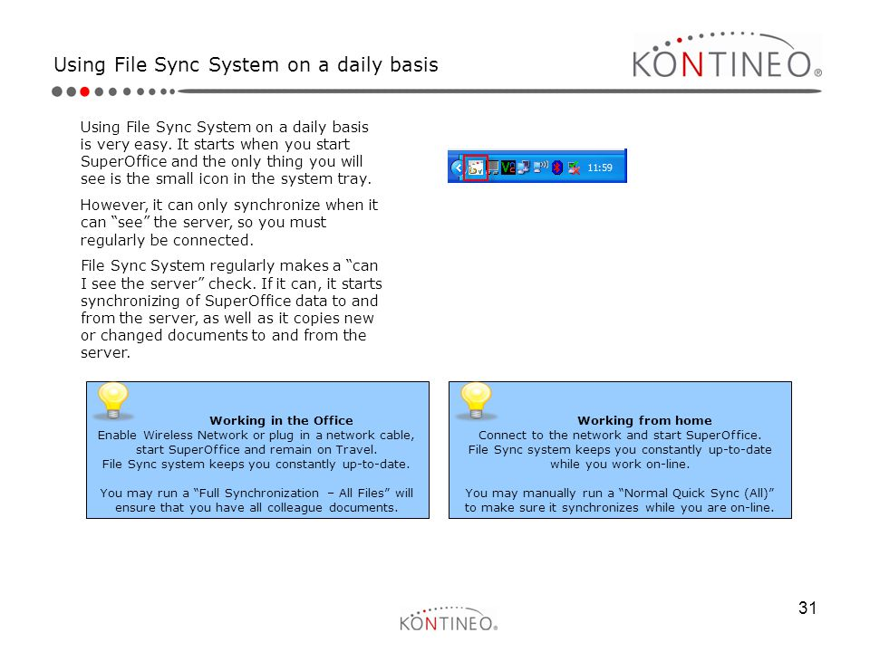Using File Sync System on a daily basis