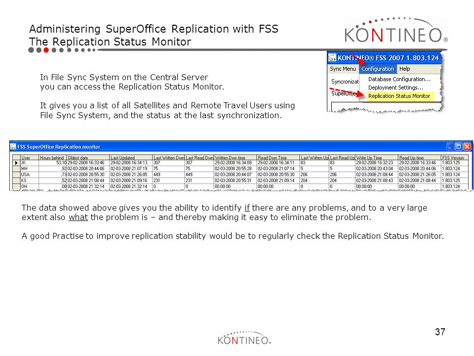 Administering SuperOffice Replication with FSS The Replication Status Monitor