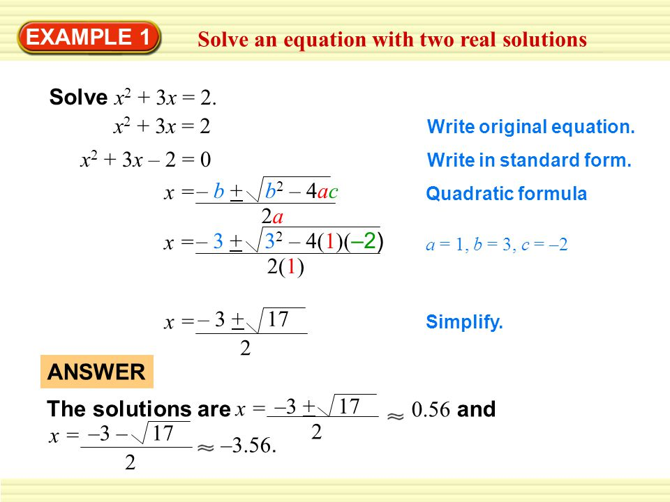 Solve an equation with two real solutions
