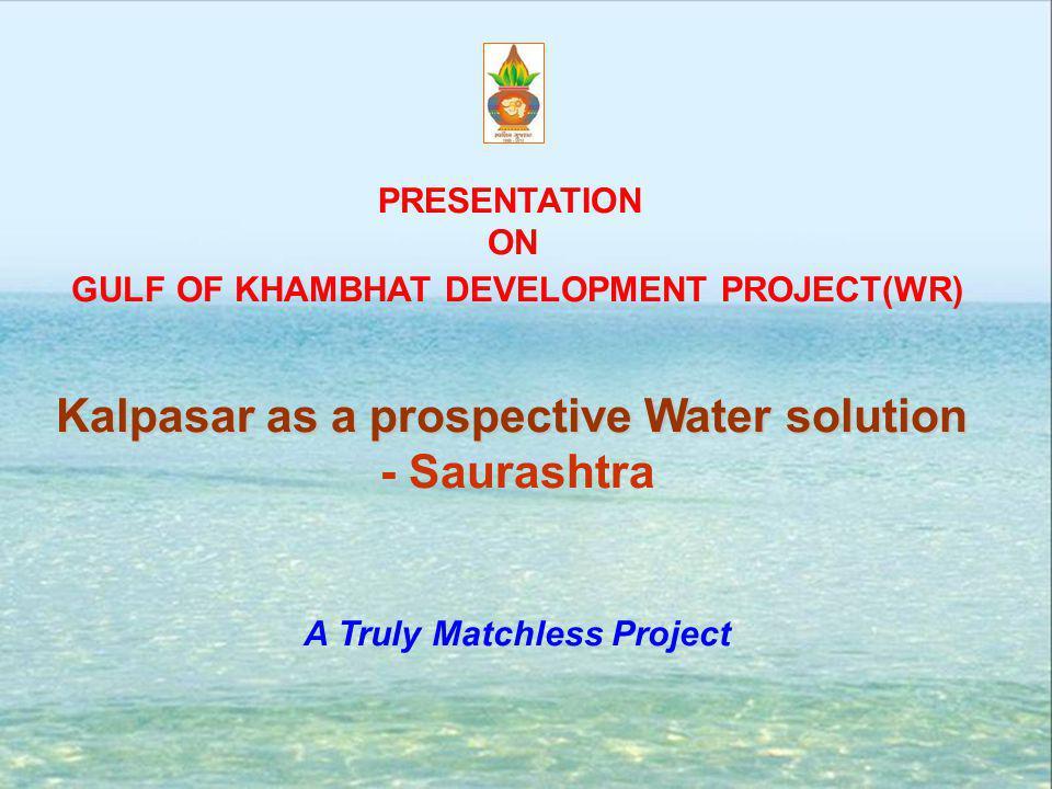Kalpasar as a prospective Water solution - Saurashtra