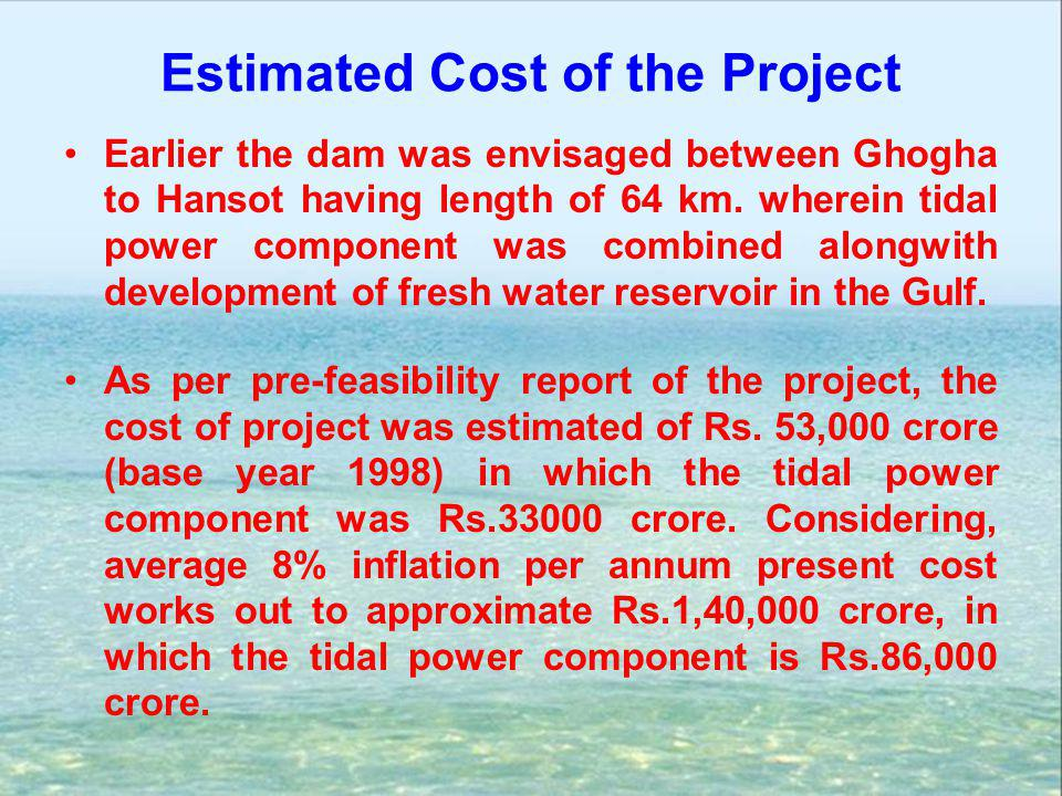 Estimated Cost of the Project