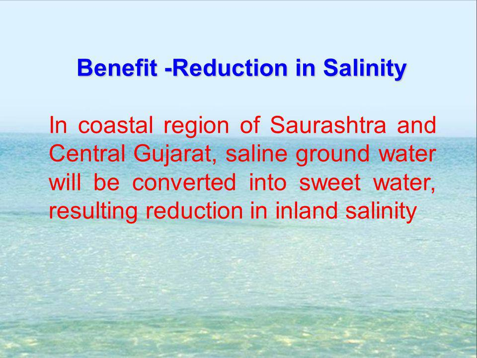 Benefit -Reduction in Salinity