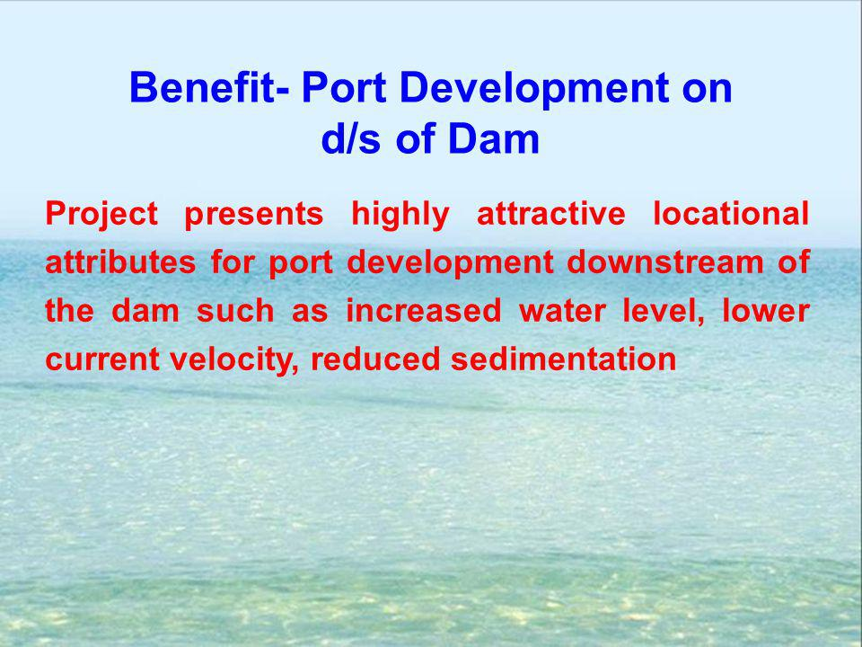 Benefit- Port Development on d/s of Dam