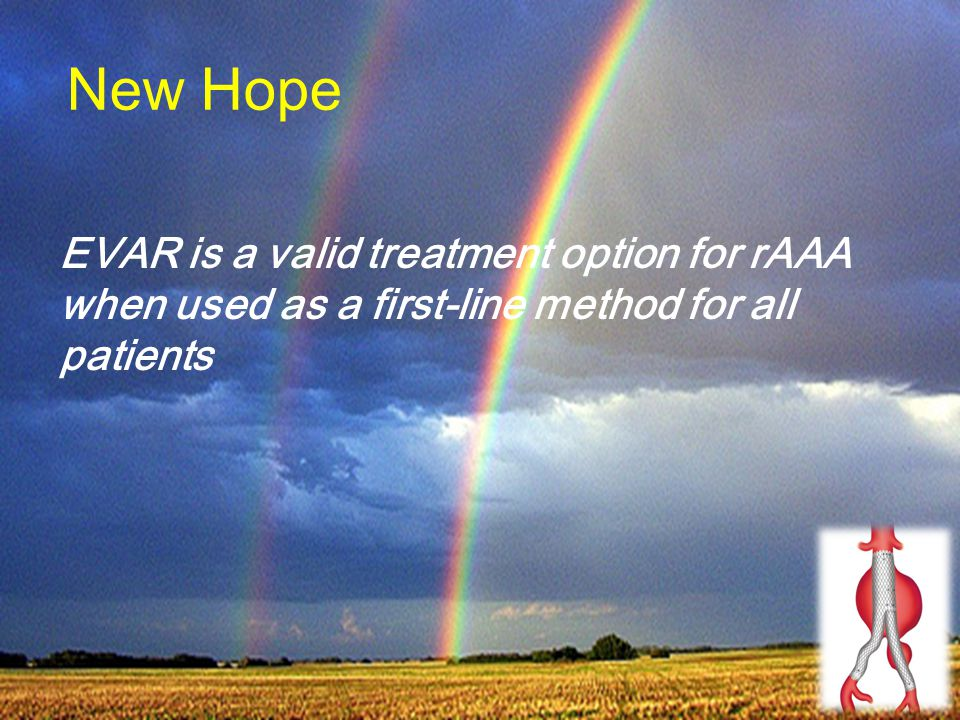 New Hope EVAR is a valid treatment option for rAAA when used as a first-line method for all patients.