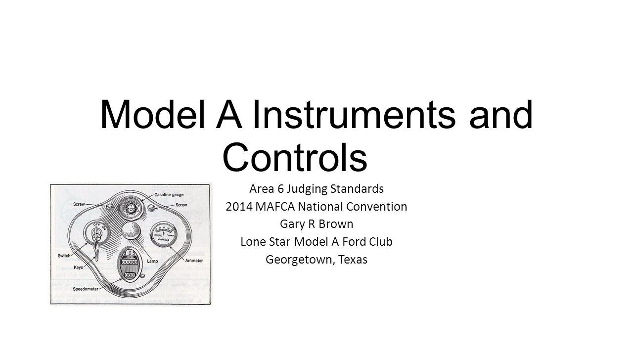Model A Instruments and Controls