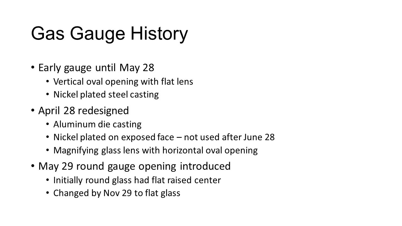 Gas Gauge History Early gauge until May 28 April 28 redesigned
