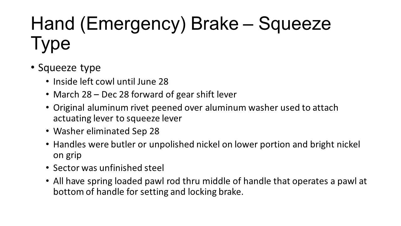 Hand (Emergency) Brake – Squeeze Type
