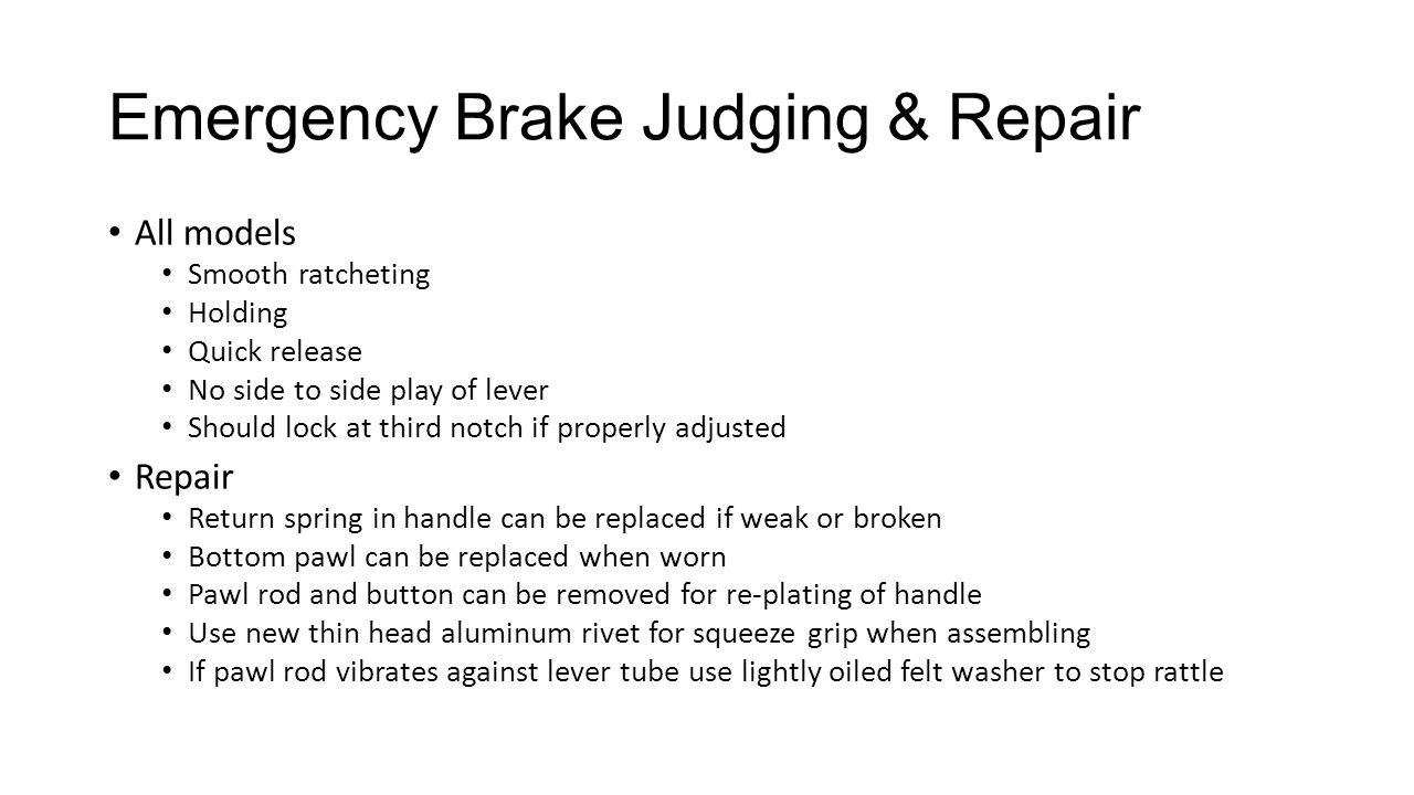 Emergency Brake Judging & Repair