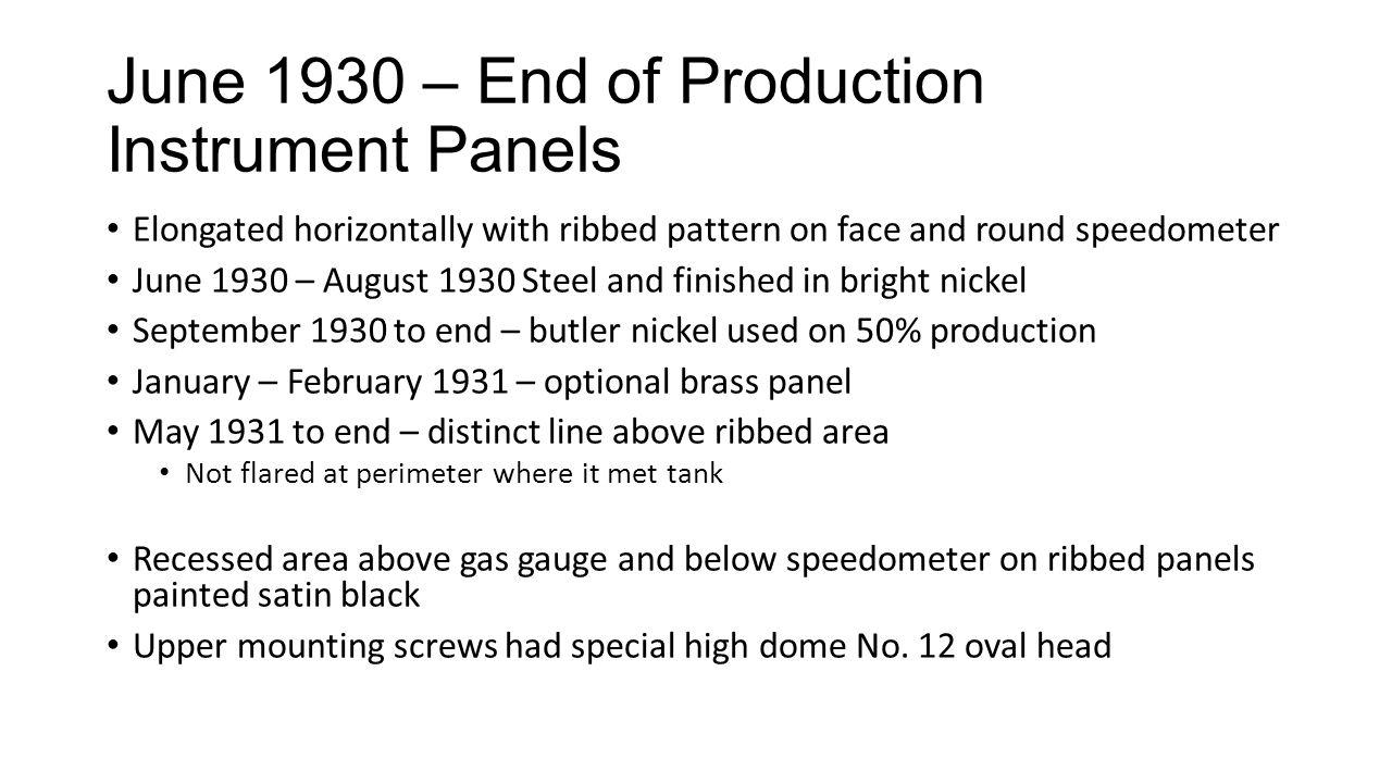 June 1930 – End of Production Instrument Panels