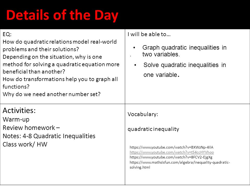 Details of the Day Activities: Warm-up Review homework –