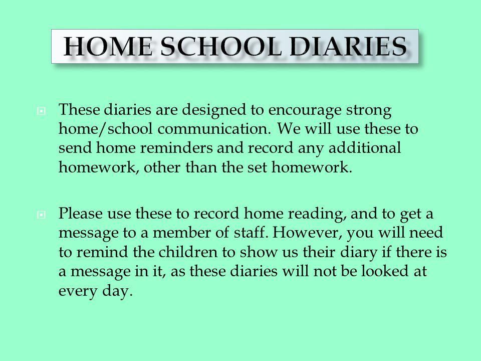 HOME/SCHOOL DIARIES HOME SCHOOL DIARIES