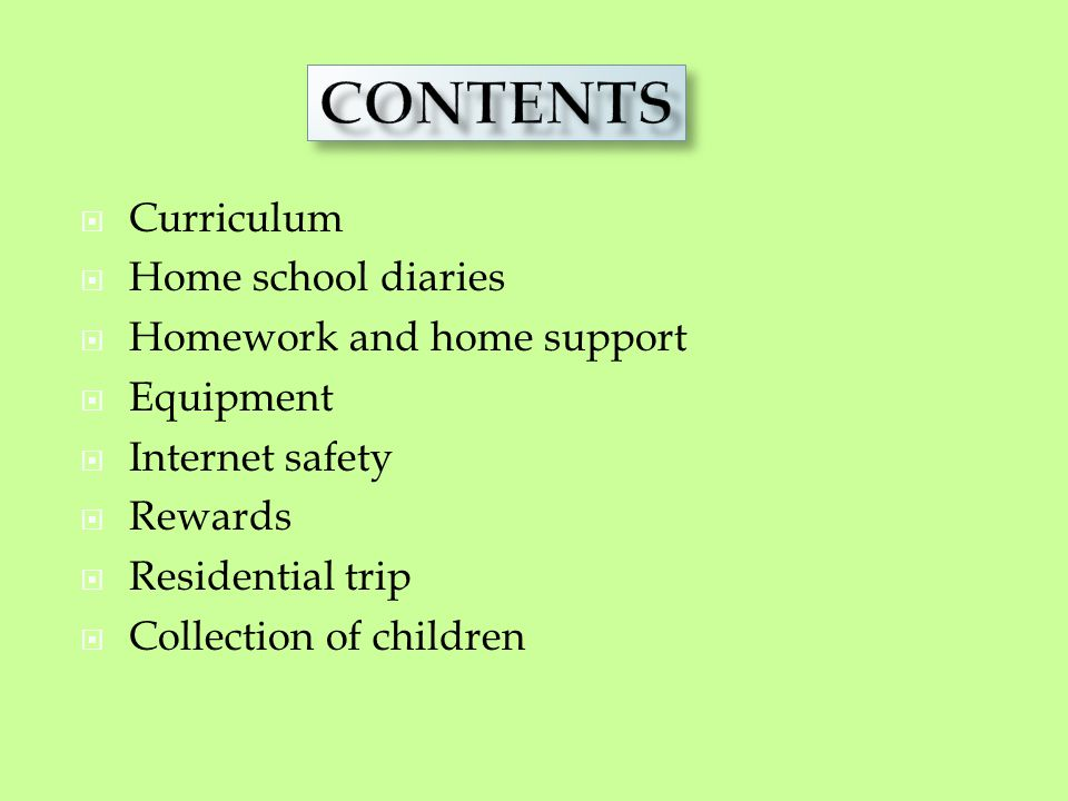 Staff Contents Curriculum Home school diaries