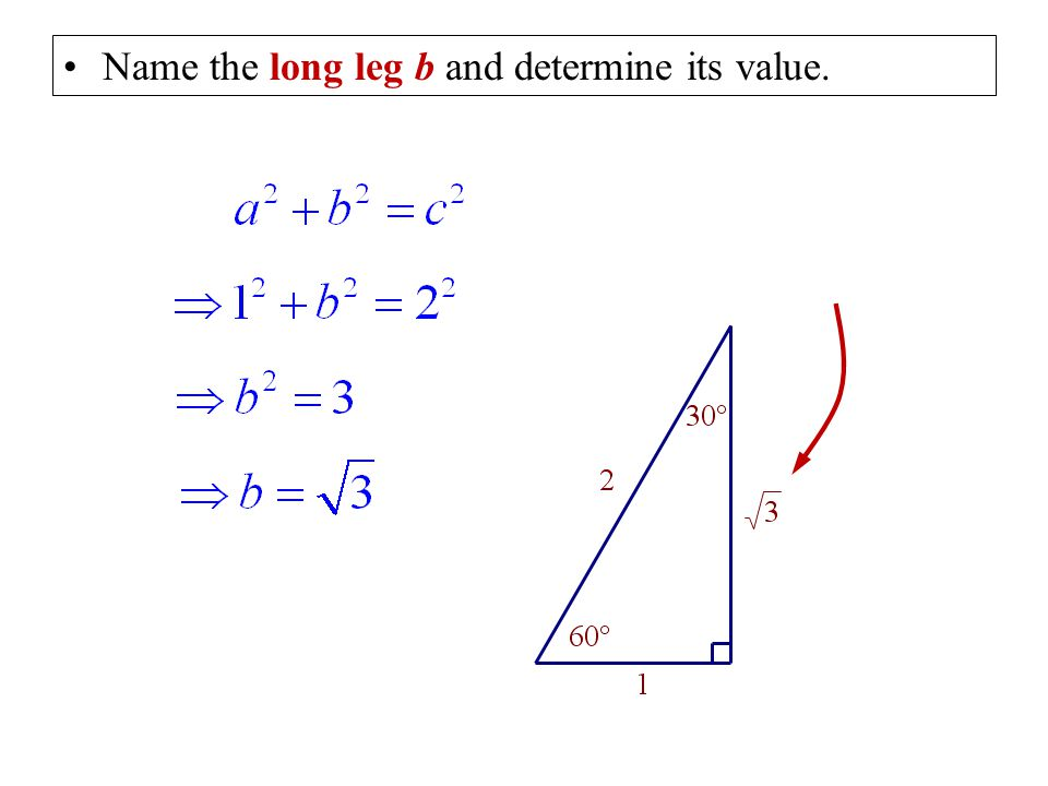 Name the long leg b and determine its value.