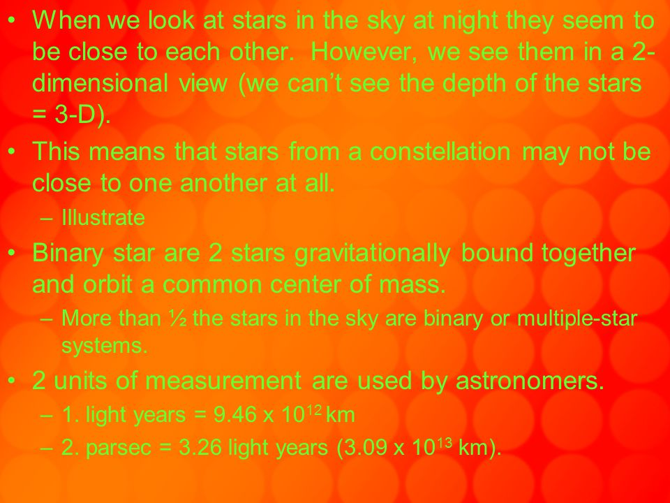 2 units of measurement are used by astronomers.