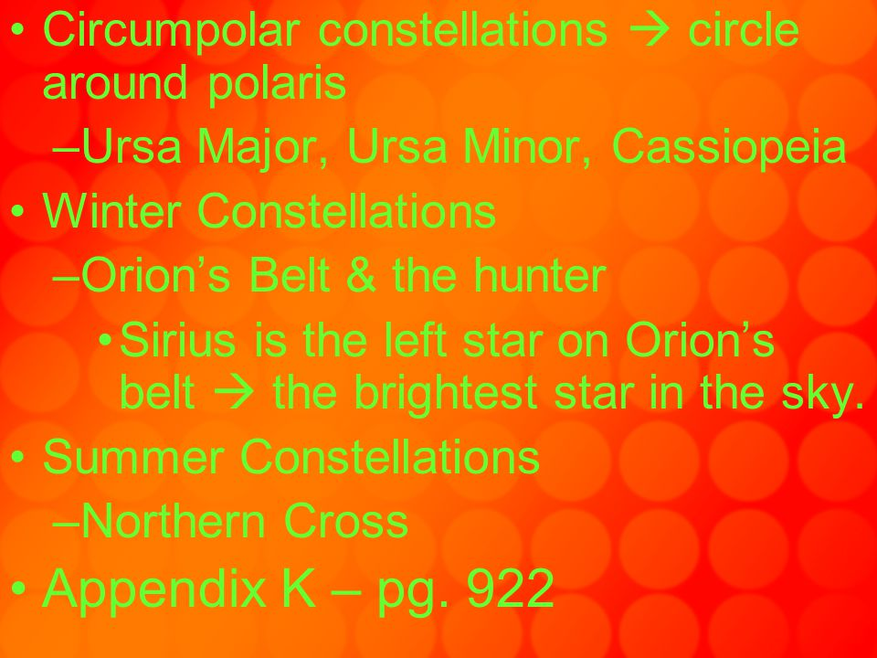 Circumpolar constellations  circle around polaris