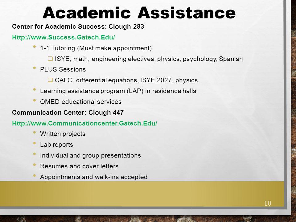 Academic Assistance Center for Academic Success: Clough 283