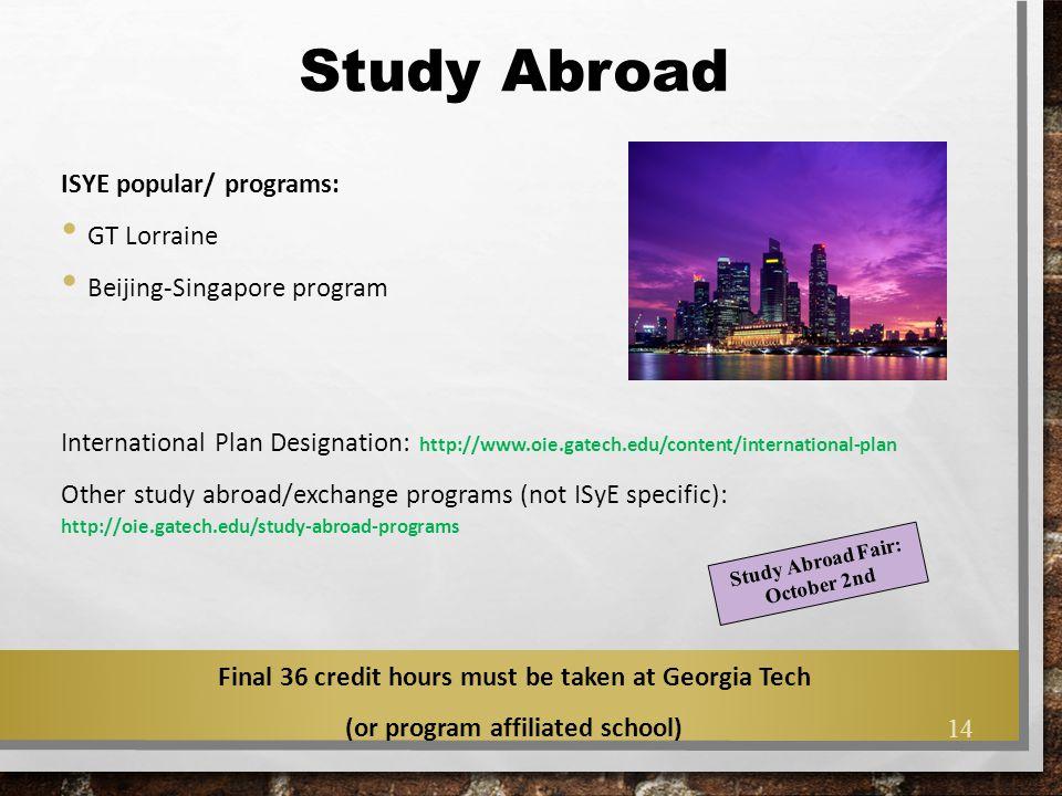 Study Abroad ISYE popular/ programs: GT Lorraine