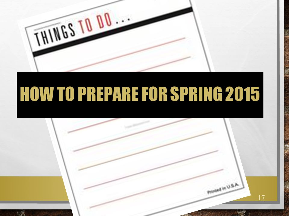 How to prepare for spring 2015