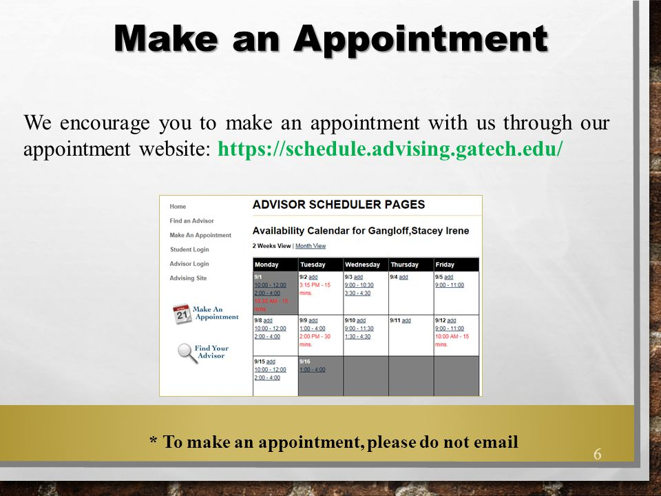 * To make an appointment, please do not email