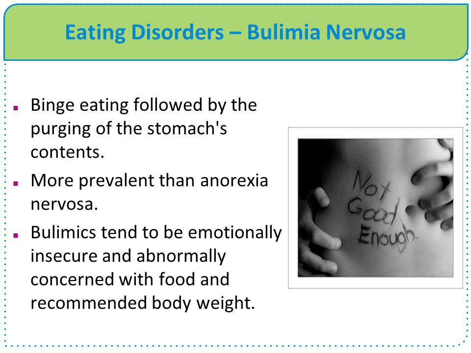 Eating Disorders – Bulimia Nervosa
