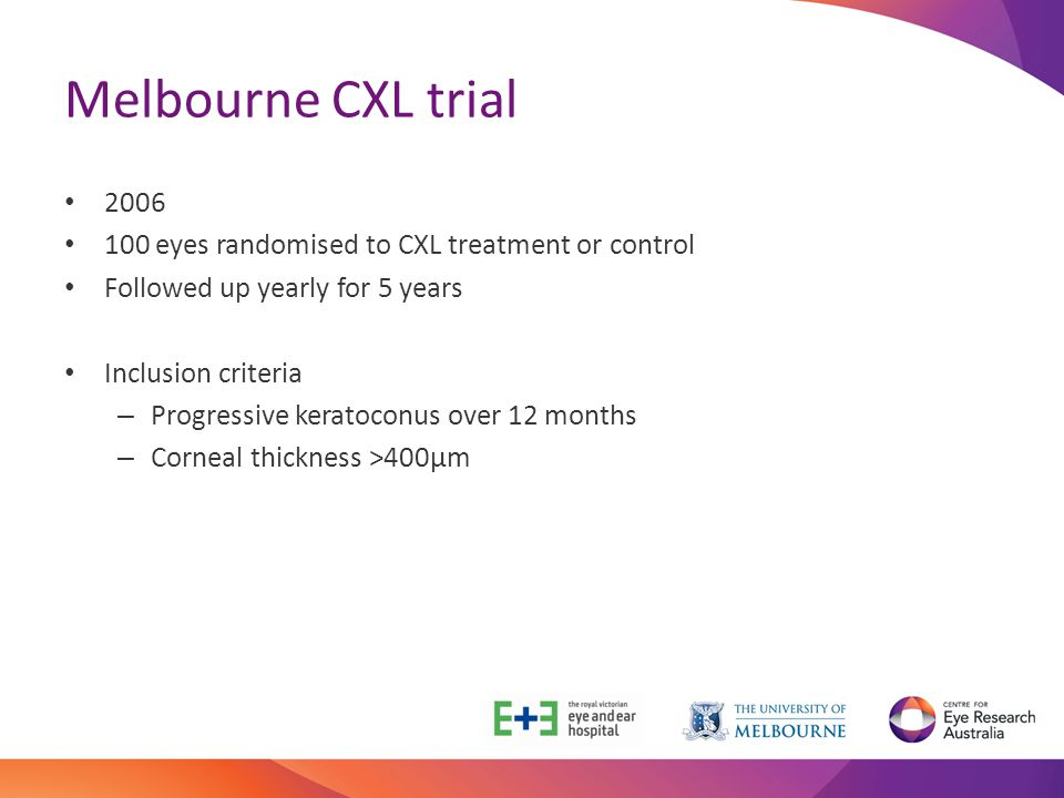 Melbourne CXL trial 2006. 100 eyes randomised to CXL treatment or control. Followed up yearly for 5 years.