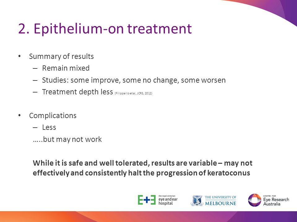 2. Epithelium-on treatment