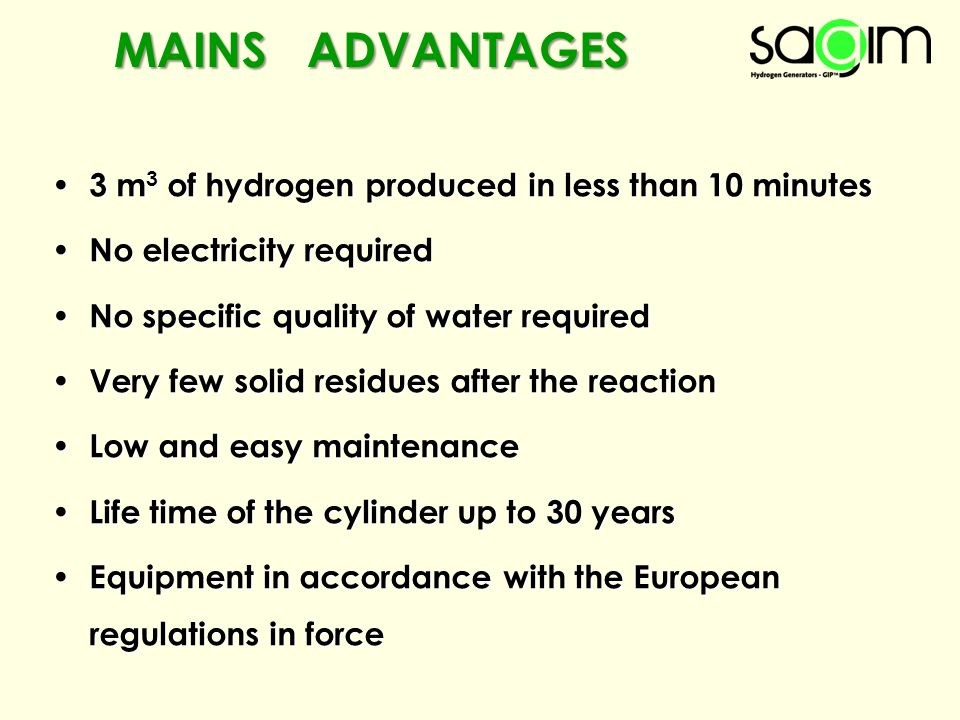 MAINS ADVANTAGES 3 m3 of hydrogen produced in less than 10 minutes