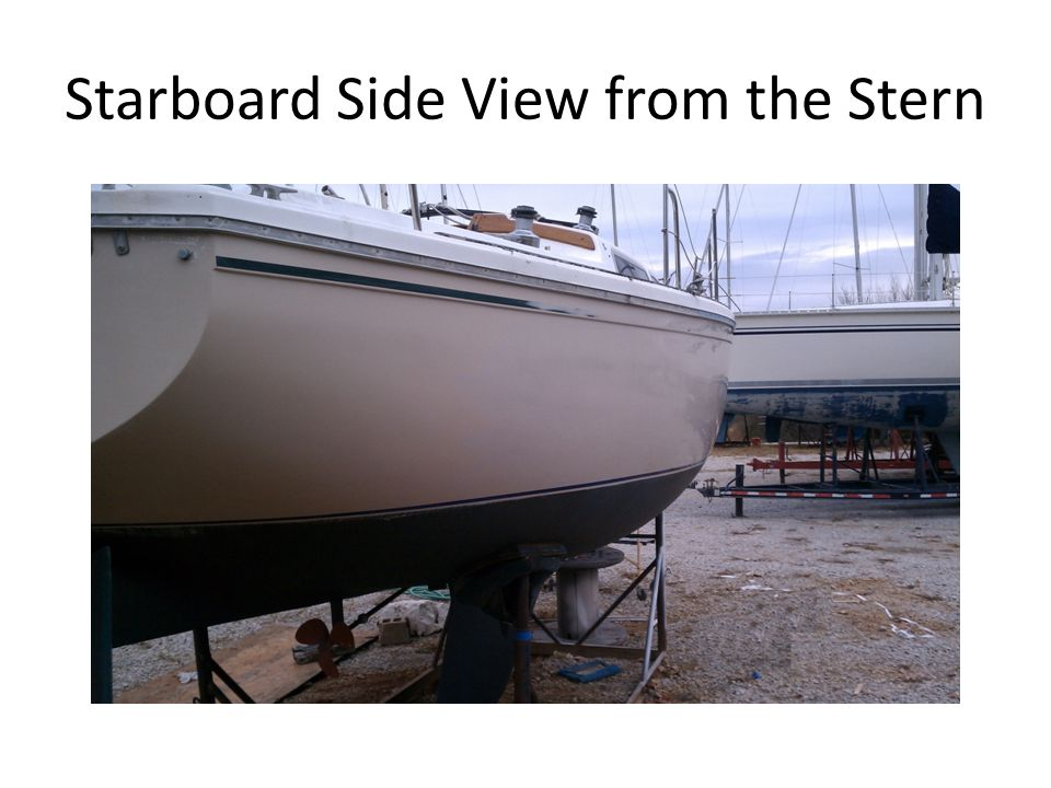 Starboard Side View from the Stern