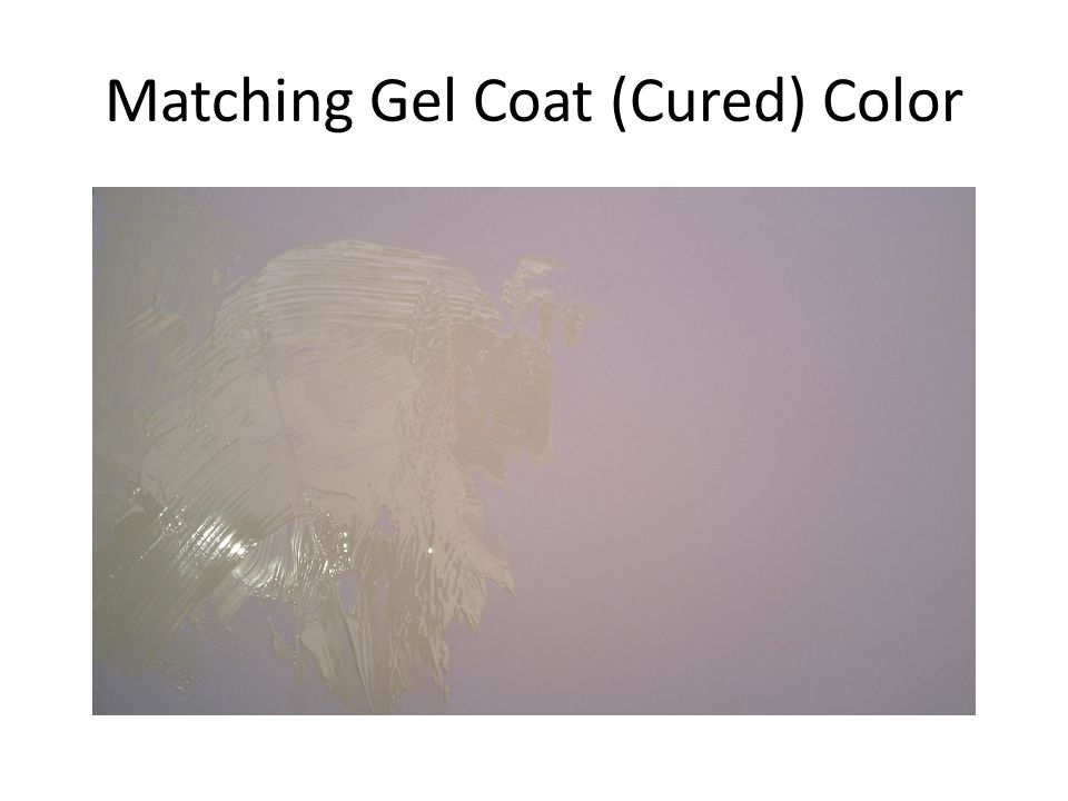 Matching Gel Coat (Cured) Color