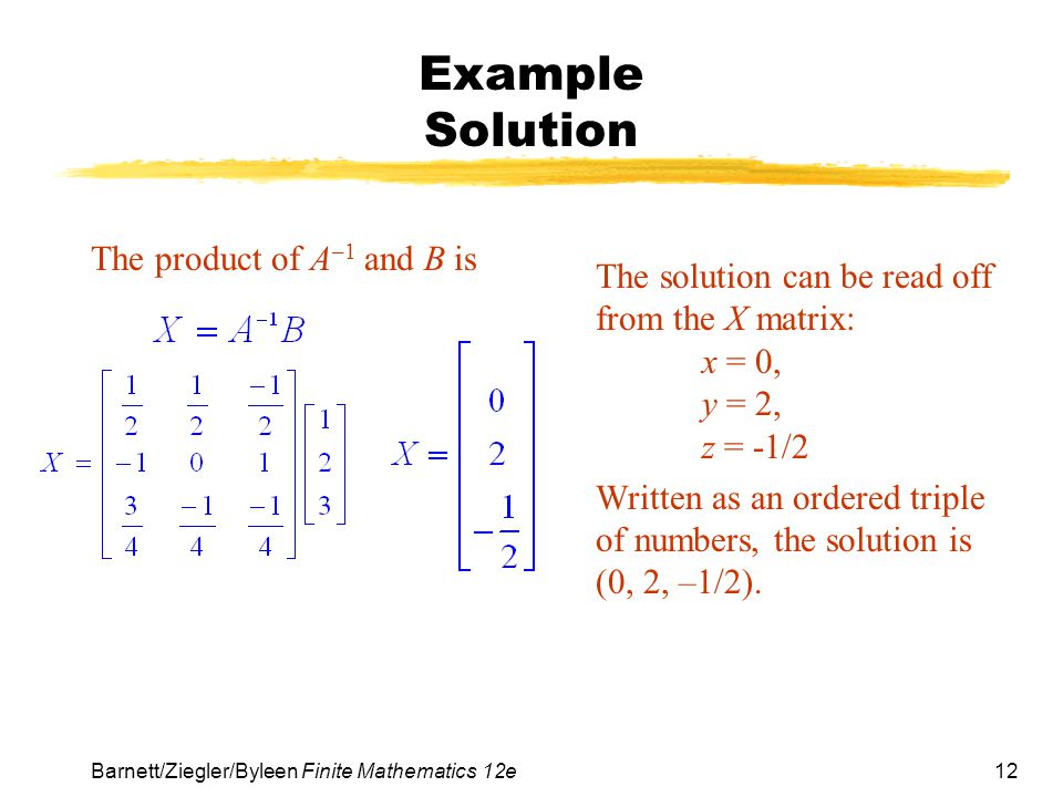 Example Solution The product of A–1 and B is