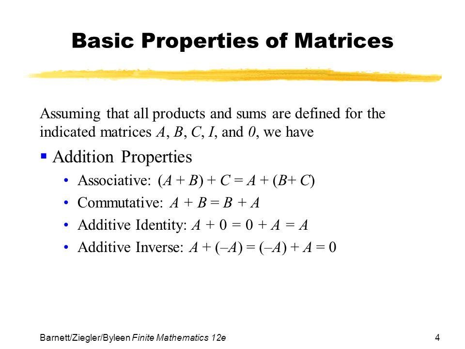 Basic Properties of Matrices