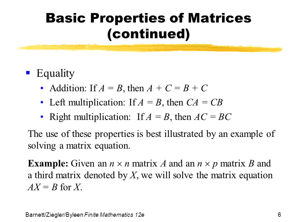 Basic Properties of Matrices (continued)