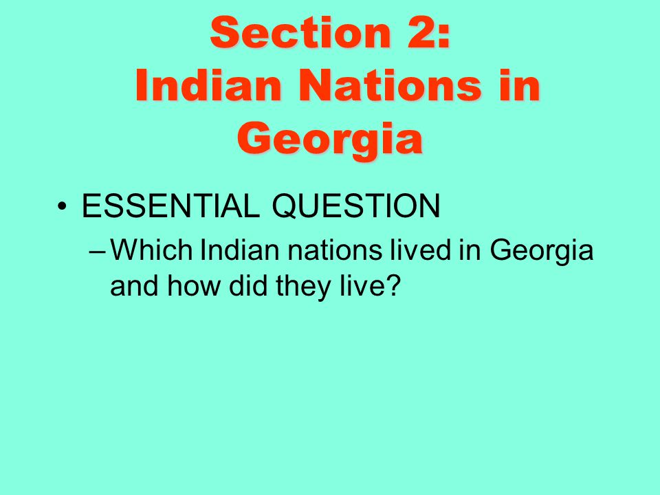 Section 2: Indian Nations in Georgia