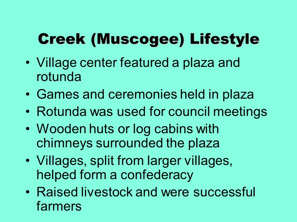 Creek (Muscogee) Lifestyle
