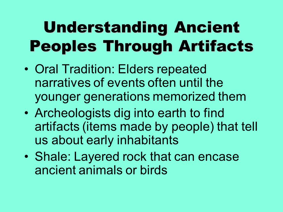 Understanding Ancient Peoples Through Artifacts