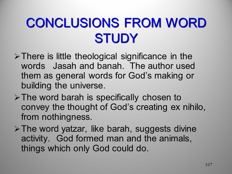 CONCLUSIONS FROM WORD STUDY