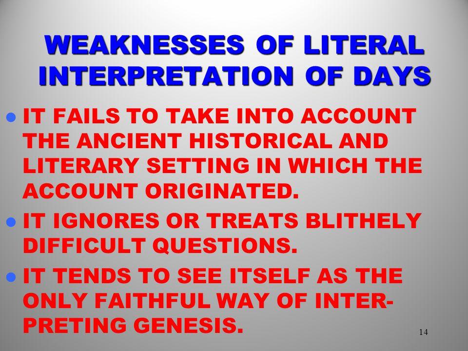 WEAKNESSES OF LITERAL INTERPRETATION OF DAYS