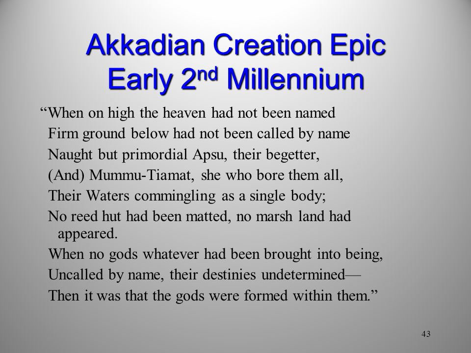 Akkadian Creation Epic Early 2nd Millennium