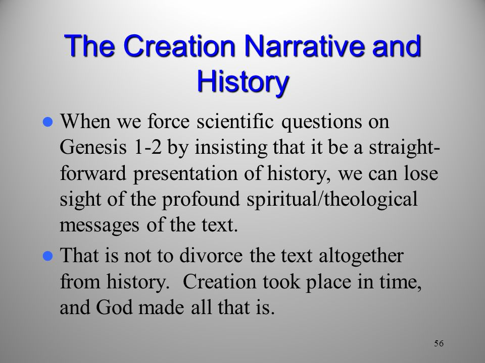 The Creation Narrative and History