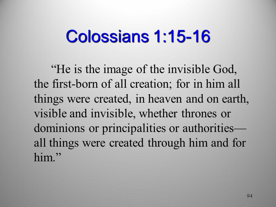 Colossians 1:15-16
