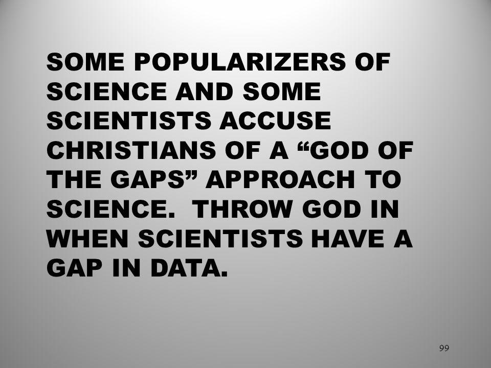 SOME POPULARIZERS OF SCIENCE AND SOME SCIENTISTS ACCUSE