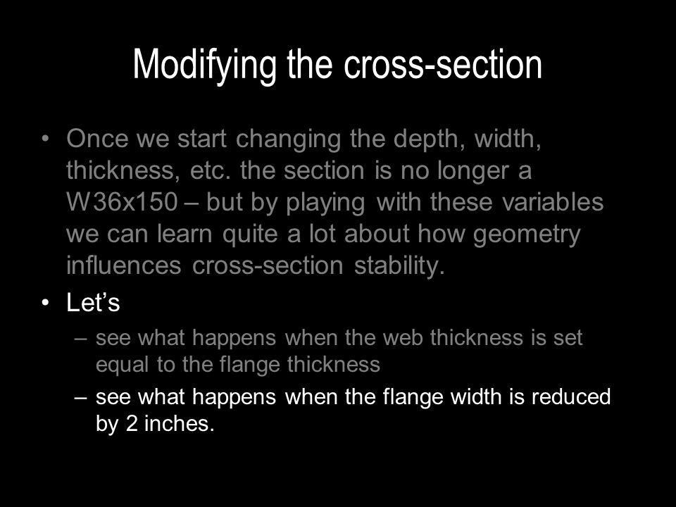 Modifying the cross-section