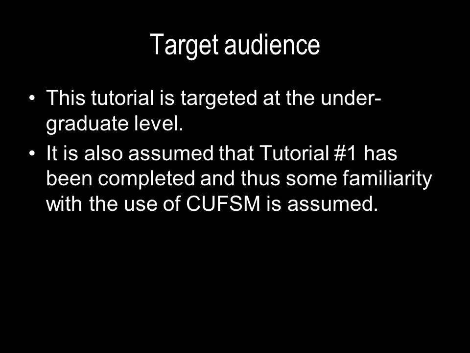 Target audience This tutorial is targeted at the under-graduate level.