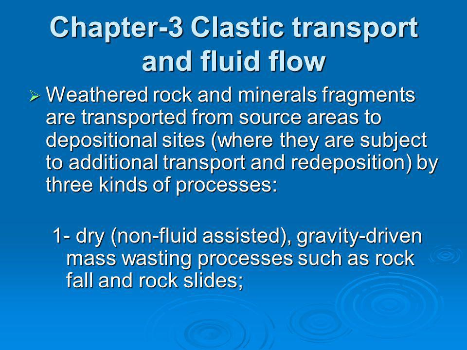 Chapter-3 Clastic transport and fluid flow