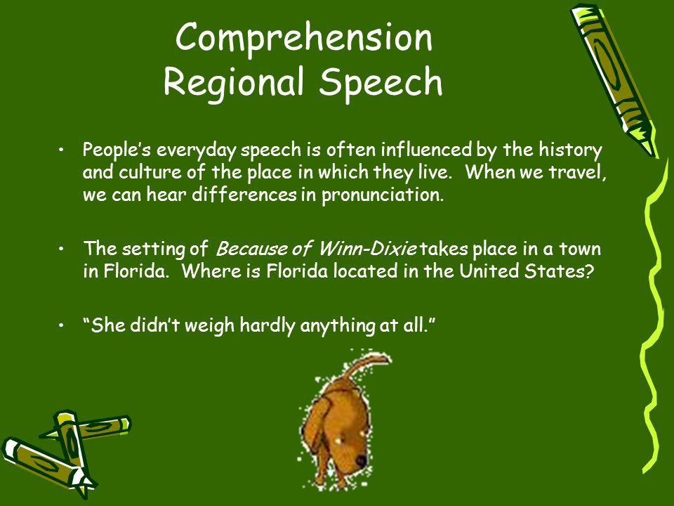 Comprehension Regional Speech