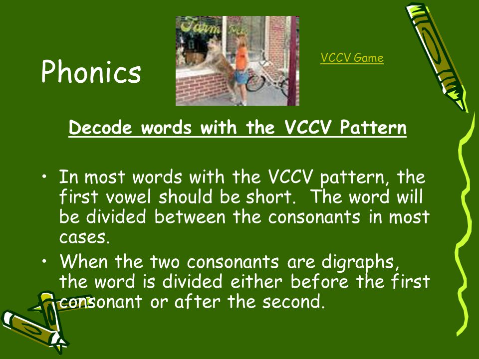 Decode words with the VCCV Pattern