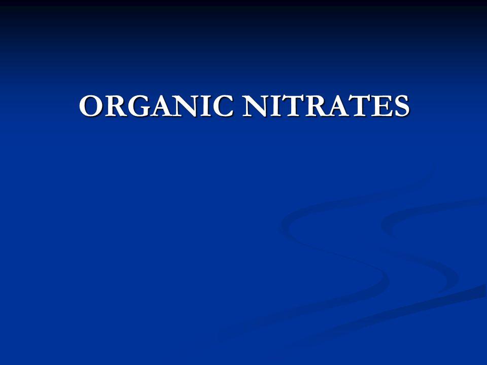 ORGANIC NITRATES